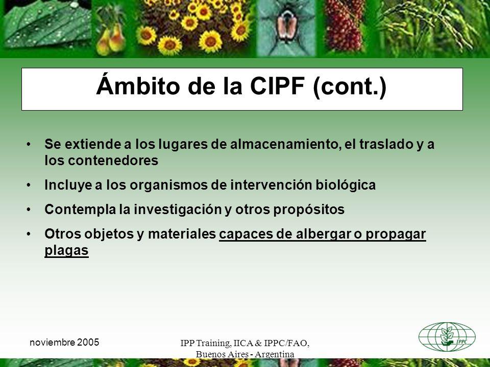 Ámbito de la CIPF (cont.)
