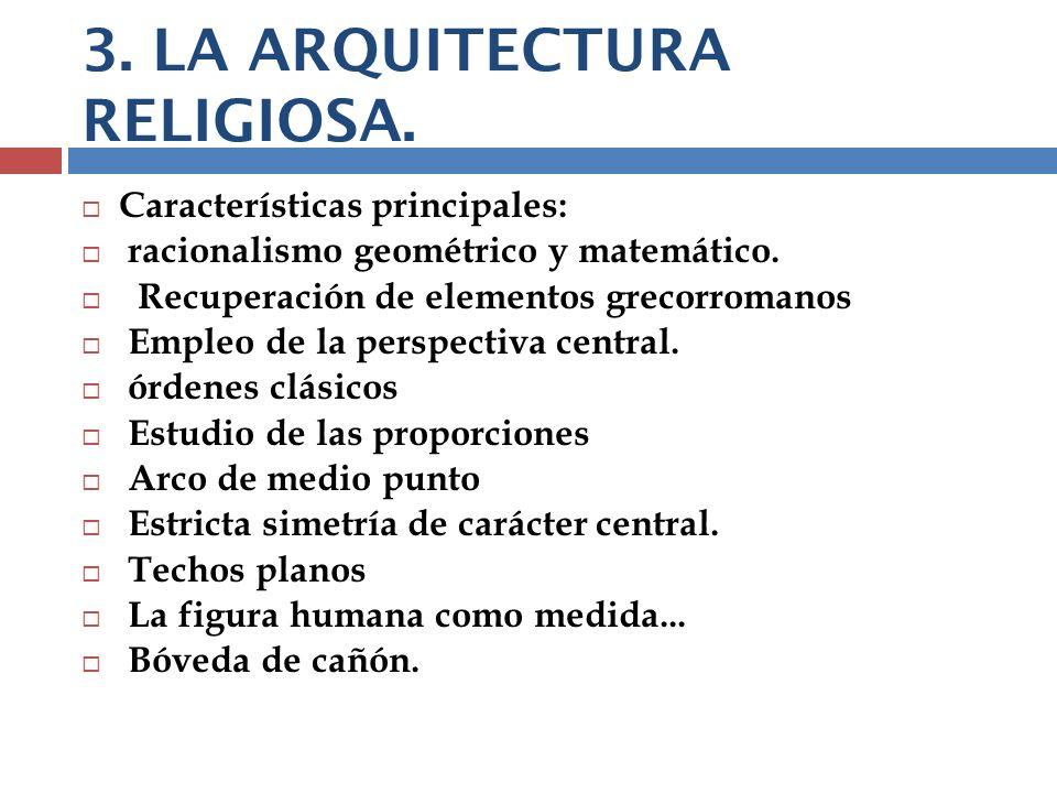 3. LA ARQUITECTURA RELIGIOSA.