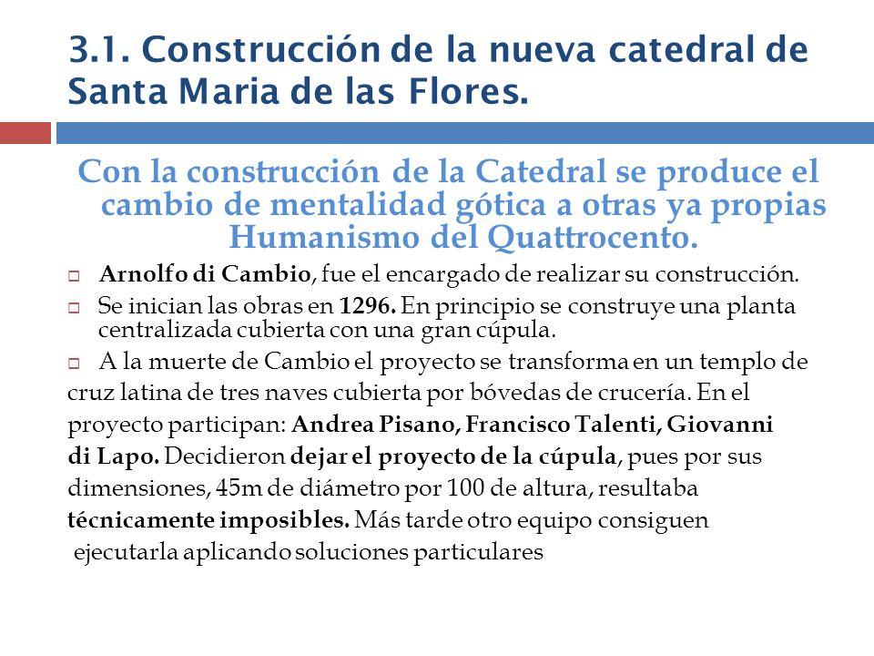 3.1. Construcción de la nueva catedral de Santa Maria de las Flores.