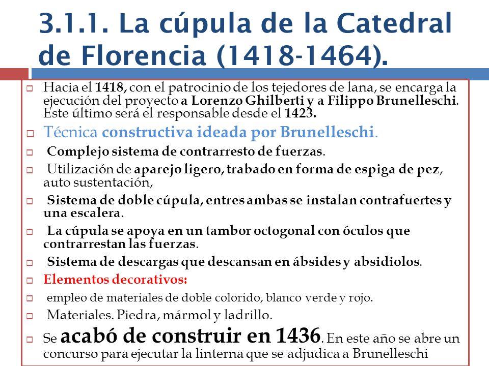 3.1.1. La cúpula de la Catedral de Florencia (1418-1464).