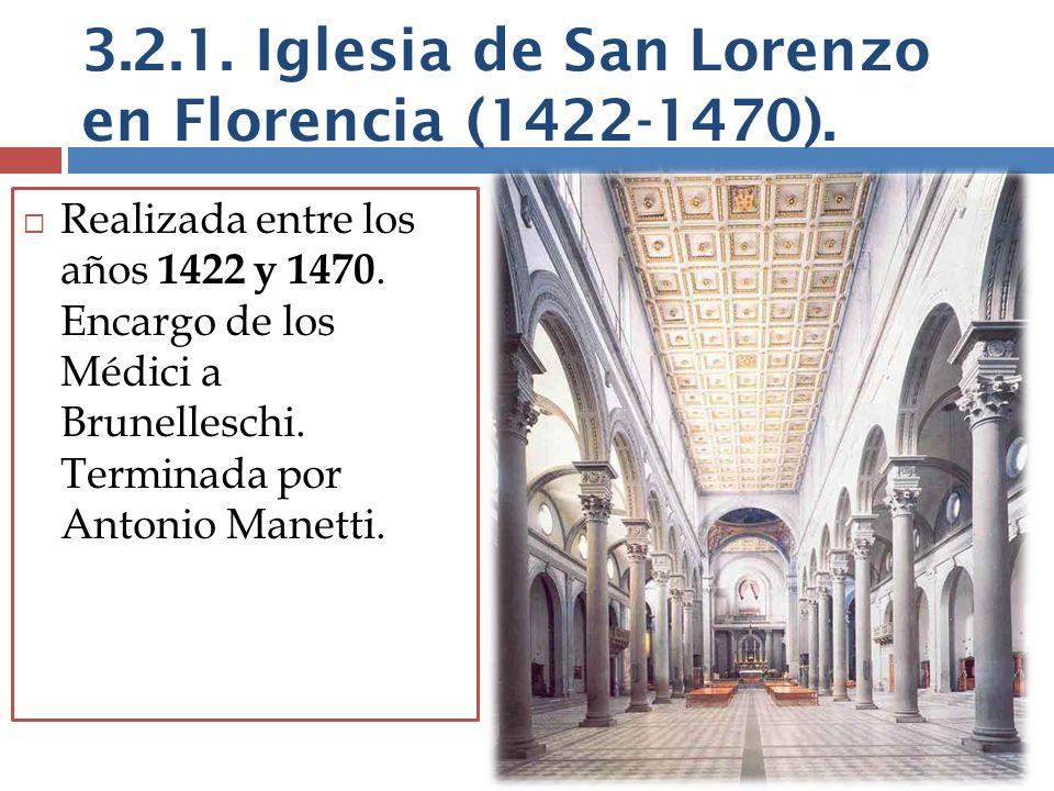 3.2.1. Iglesia de San Lorenzo en Florencia (1422-1470).