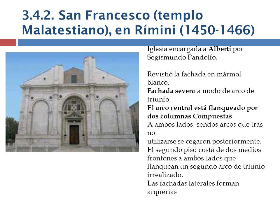 3.4.2. San Francesco (templo Malatestiano), en Rímini (1450-1466)