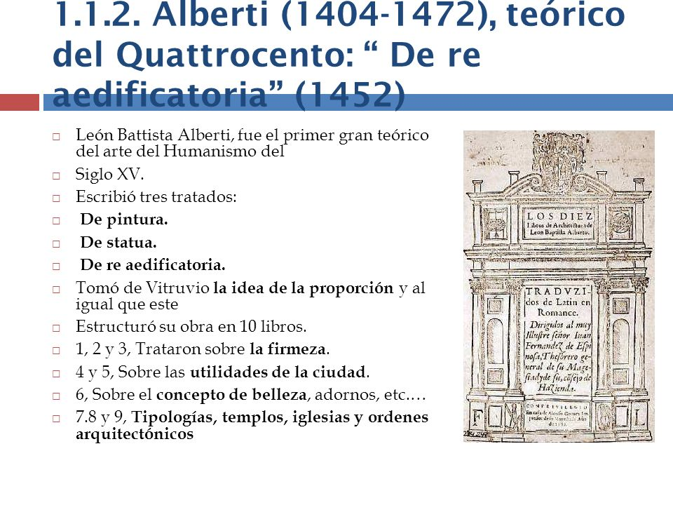 1.1.2. Alberti (1404-1472), teórico del Quattrocento: De re aedificatoria (1452)
