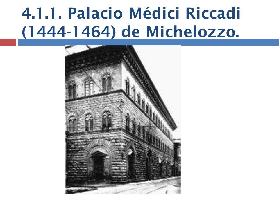 4.1.1. Palacio Médici Riccadi (1444-1464) de Michelozzo.