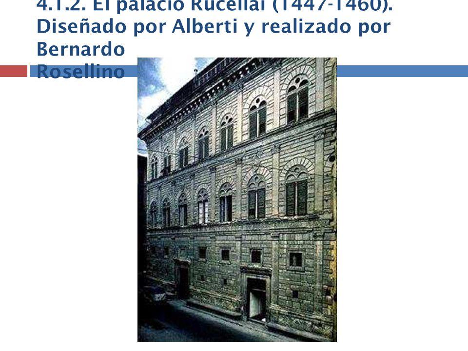 4. 1. 2. El palacio Rucellai (1447-1460)