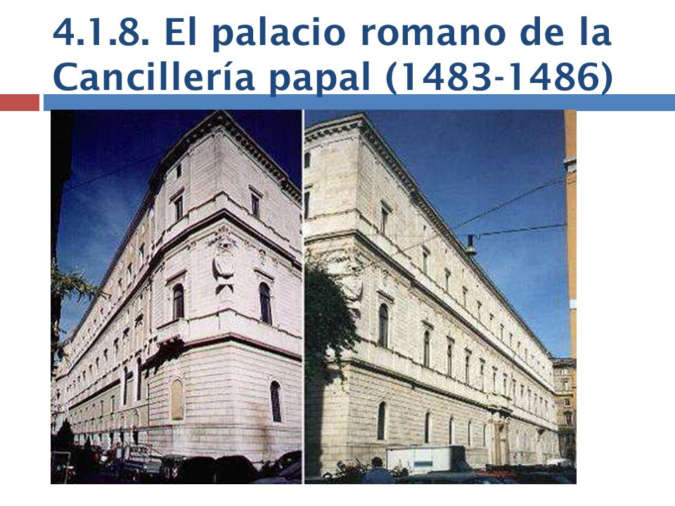 4.1.8. El palacio romano de la Cancillería papal (1483-1486)