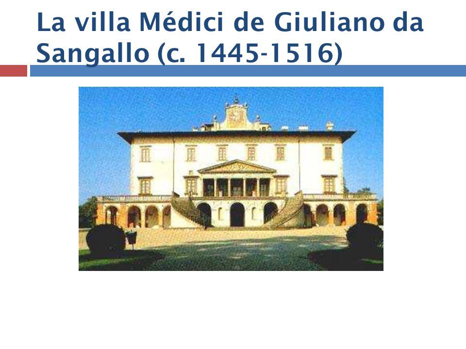 La villa Médici de Giuliano da Sangallo (c. 1445-1516)