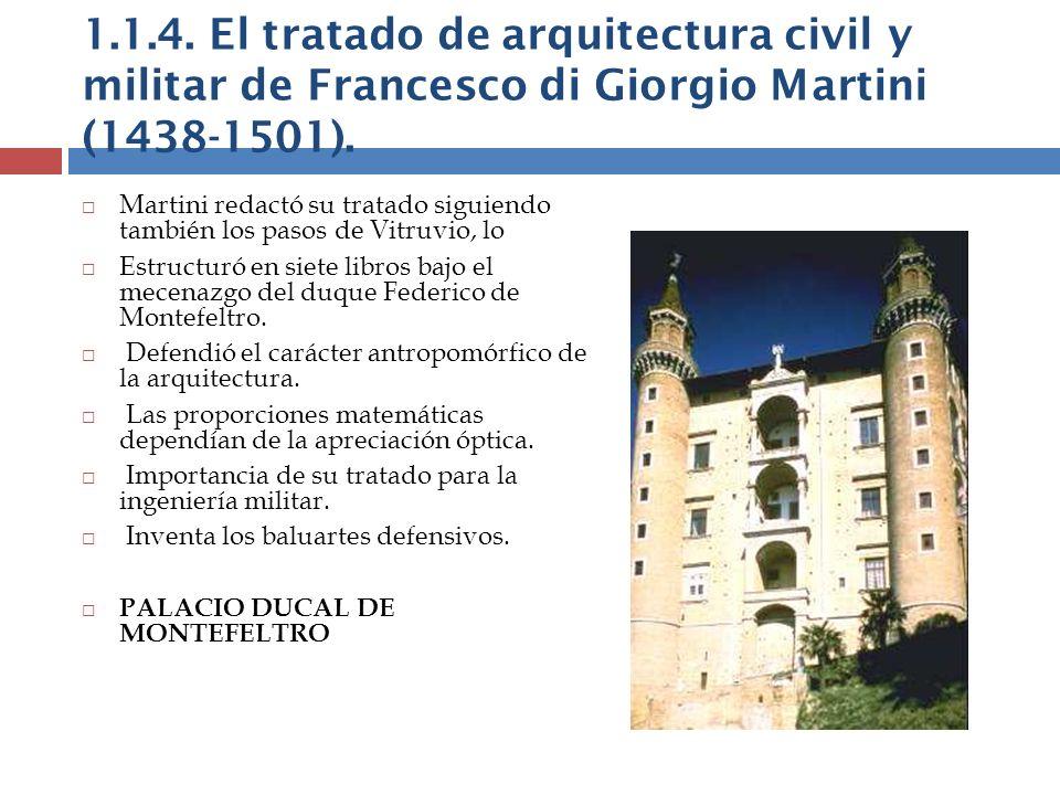 1.1.4. El tratado de arquitectura civil y militar de Francesco di Giorgio Martini (1438-1501).