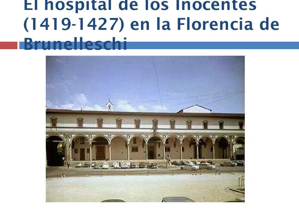 El hospital de los Inocentes (1419-1427) en la Florencia de Brunelleschi
