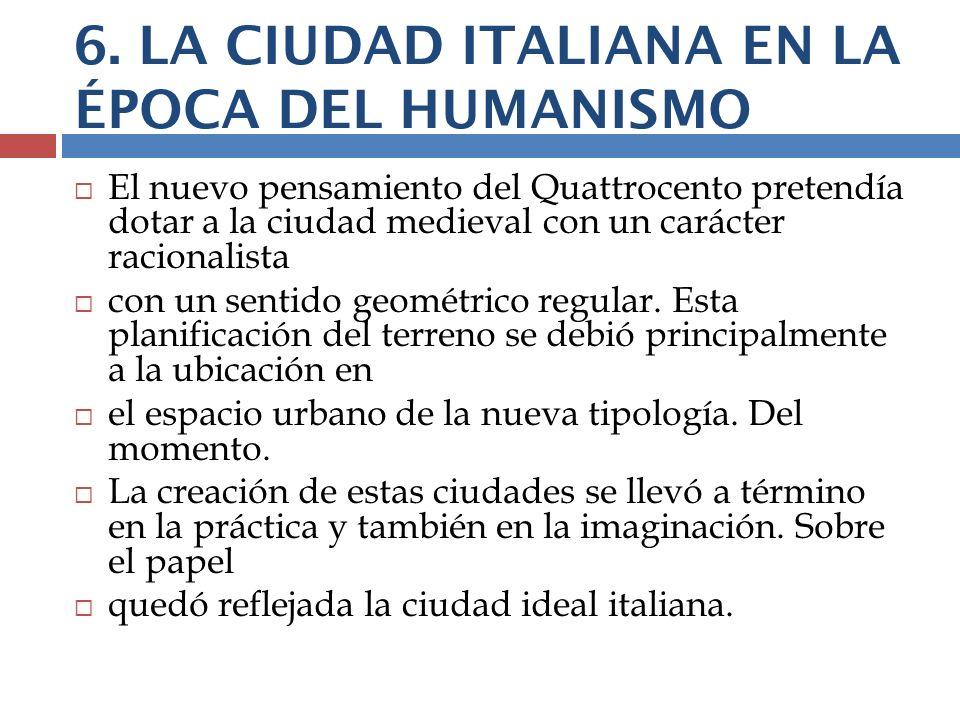 6. LA CIUDAD ITALIANA EN LA ÉPOCA DEL HUMANISMO