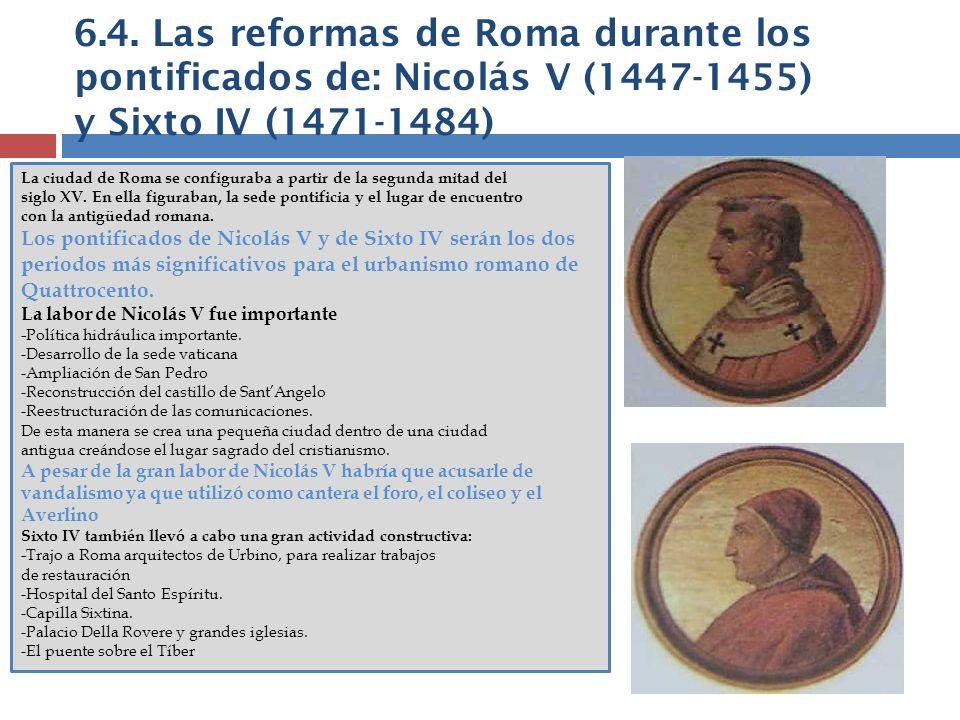 6.4. Las reformas de Roma durante los pontificados de: Nicolás V (1447-1455) y Sixto IV (1471-1484)