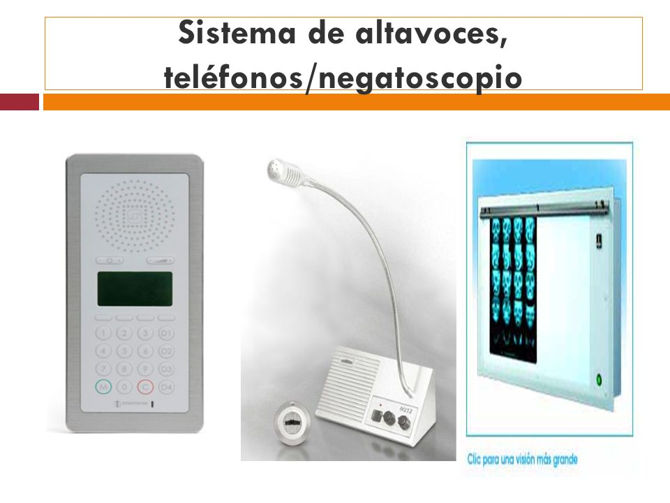Sistema de altavoces, teléfonos/negatoscopio