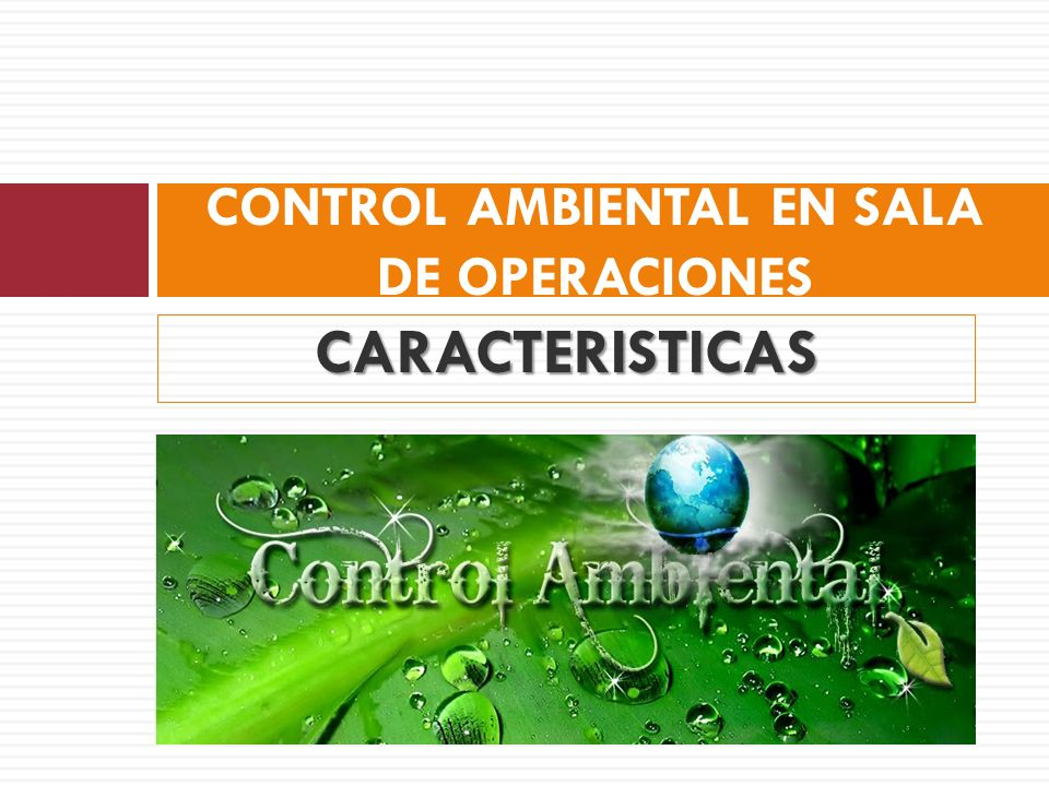 CONTROL AMBIENTAL EN SALA DE OPERACIONES
