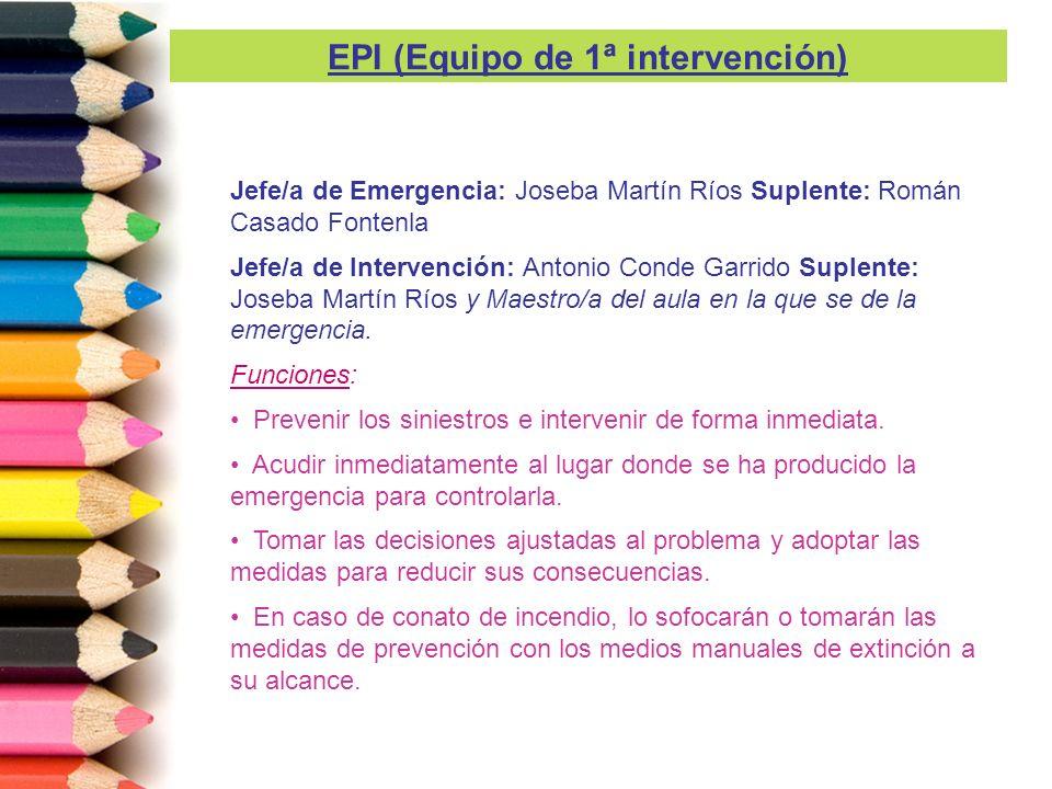 EPI (Equipo de 1ª intervención)