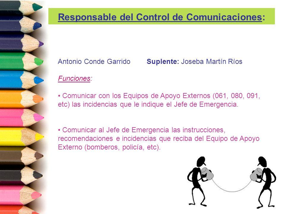 Responsable del Control de Comunicaciones: