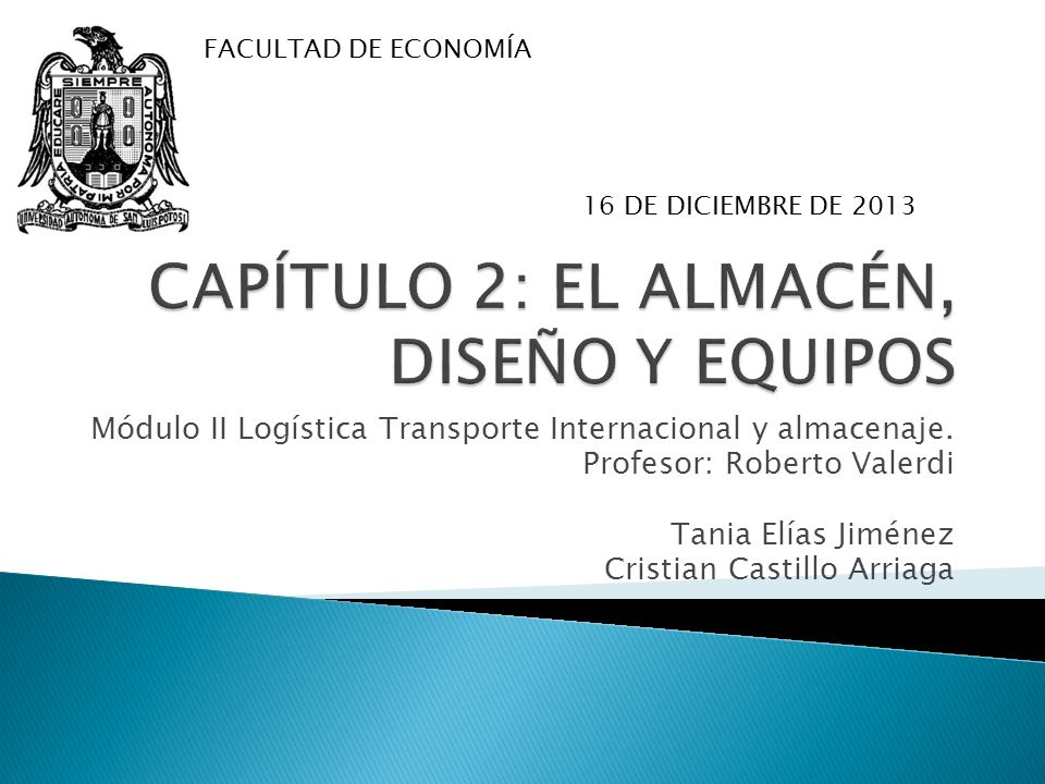 CAPÍTULO 2: EL ALMACÉN, DISEÑO Y EQUIPOS
