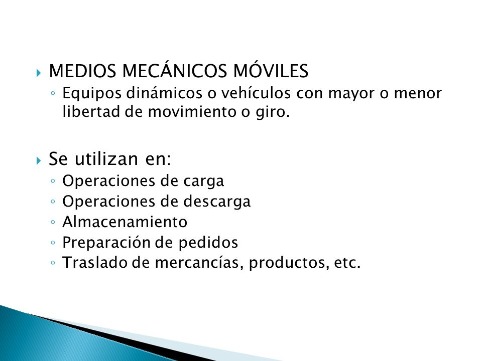 MEDIOS MECÁNICOS MÓVILES