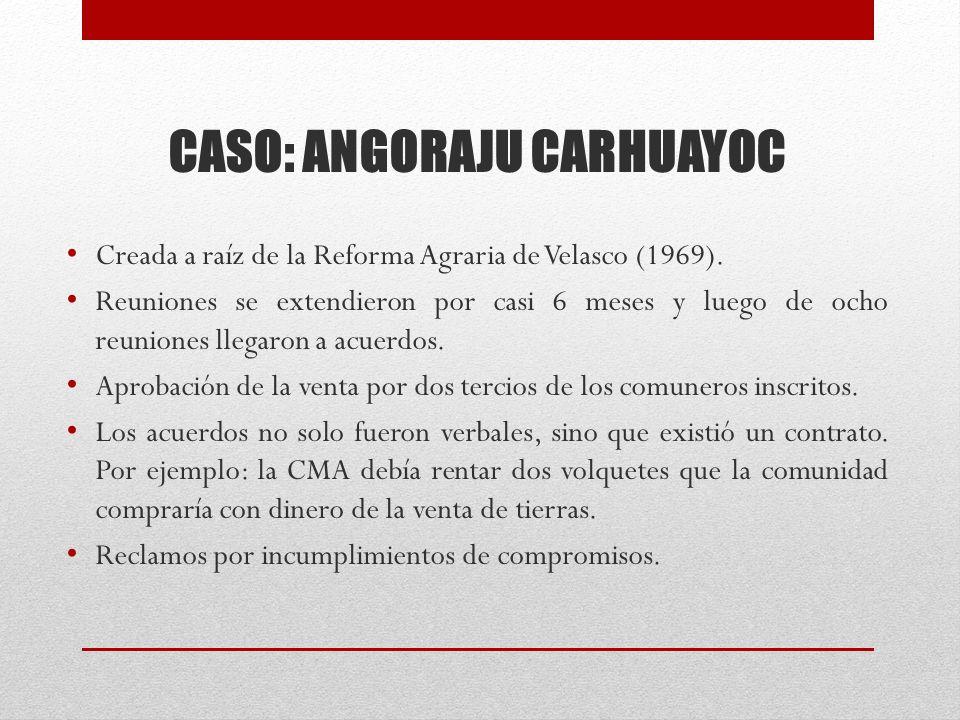CASO: ANGORAJU CARHUAYOC