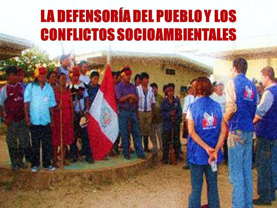 LA DEFENSORÍA DEL PUEBLO Y LOS CONFLICTOS SOCIOAMBIENTALES