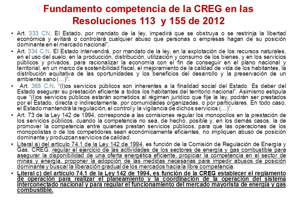 Fundamento competencia de la CREG en las Resoluciones 113 y 155 de 2012