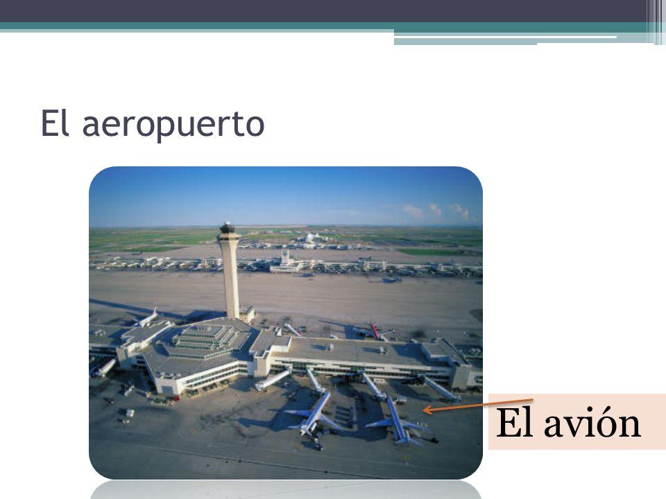 El aeropuerto El avión