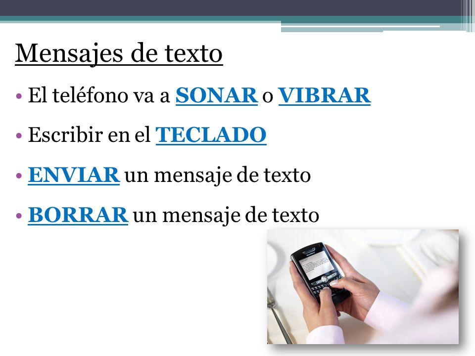 Mensajes de texto El teléfono va a SONAR o VIBRAR