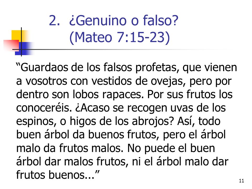 ¿Genuino o falso (Mateo 7:15-23)