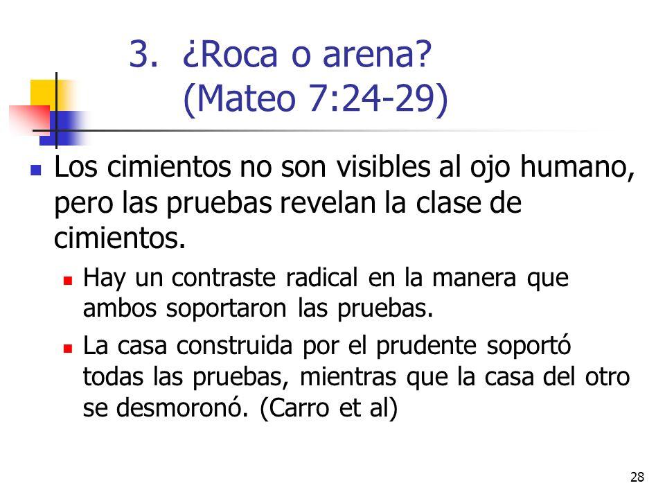 ¿Roca o arena (Mateo 7:24-29)
