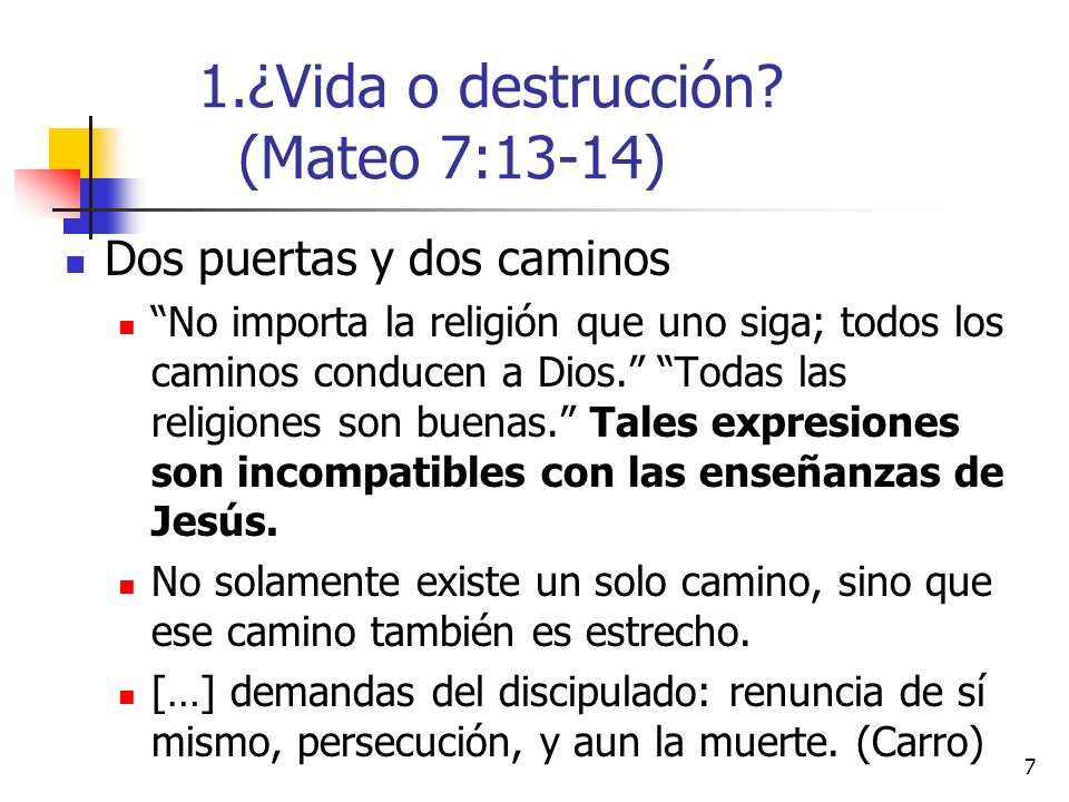 ¿Vida o destrucción (Mateo 7:13-14)