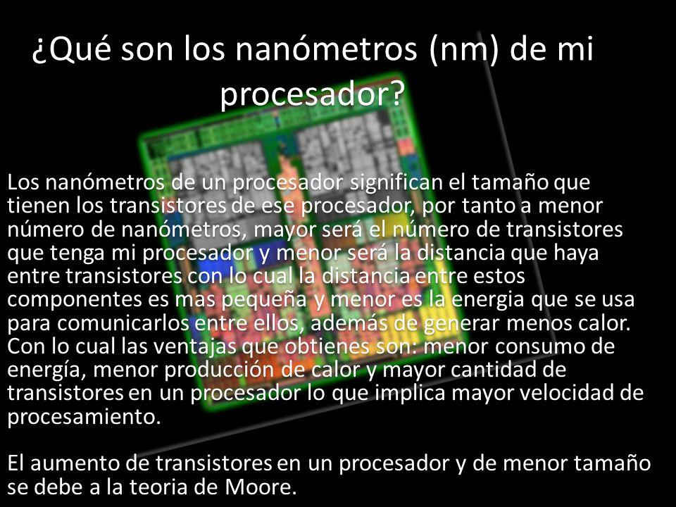 ¿Qué son los nanómetros (nm) de mi procesador