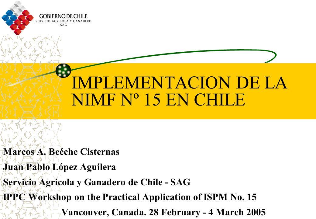IMPLEMENTACION DE LA NIMF Nº 15 EN CHILE