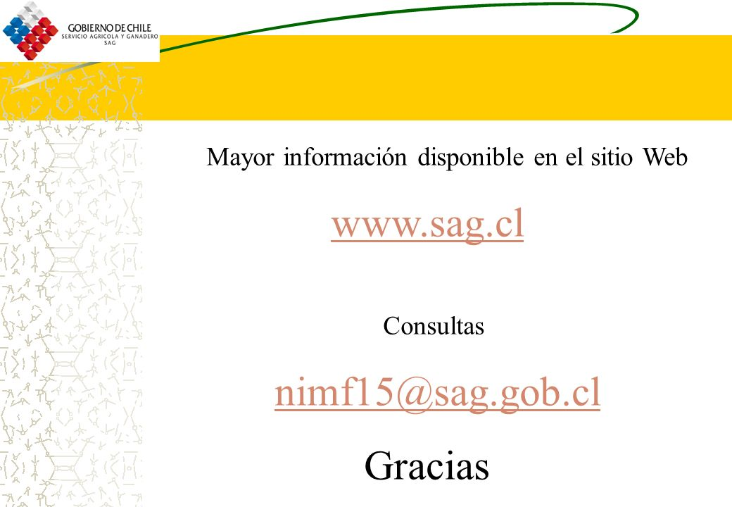 Mayor información disponible en el sitio Web