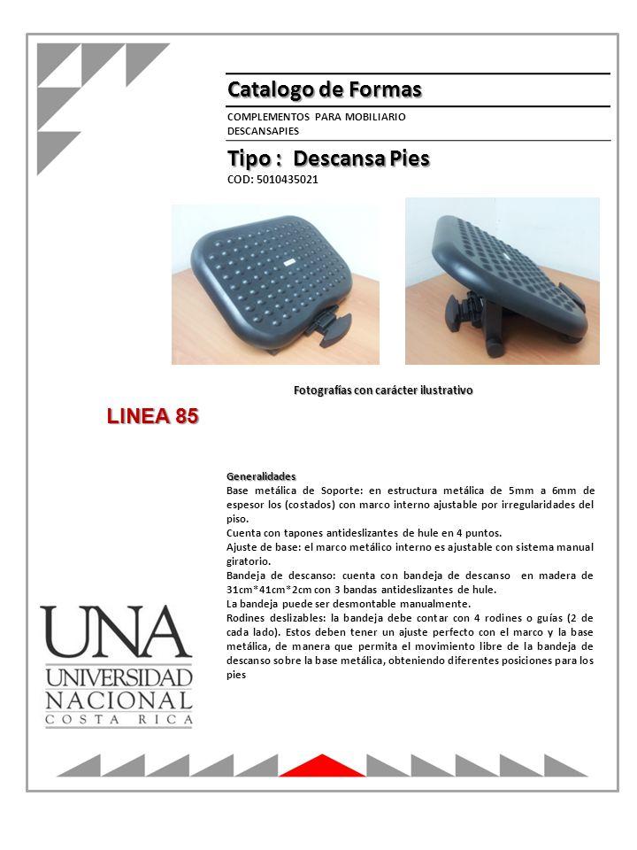 Catalogo de Formas Tipo : Descansa Pies LINEA 85