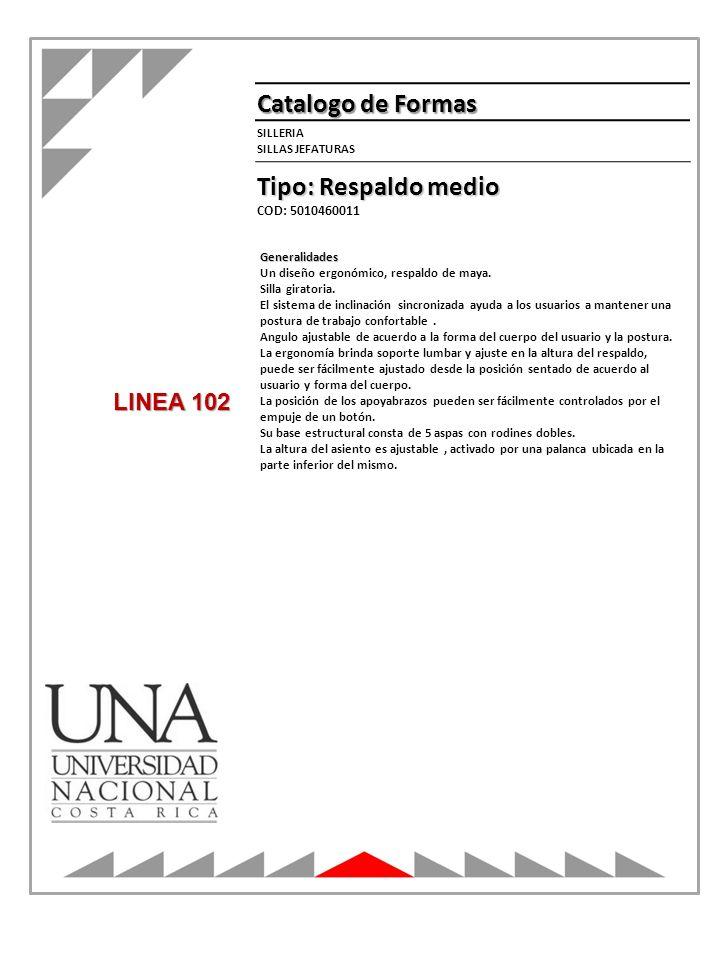 Catalogo de Formas Tipo: Respaldo medio LINEA 102 SILLERIA
