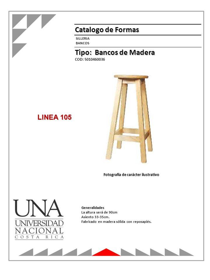 Catalogo de Formas Tipo: Bancos de Madera LINEA 105 SILLERIA BANCOS