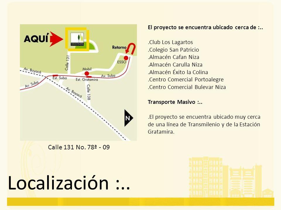 Localización :.. Calle 131 No. 78ª - 09