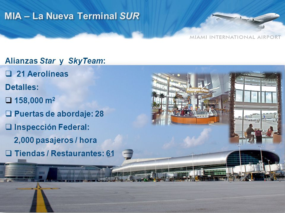 MIA – La Nueva Terminal NORTE