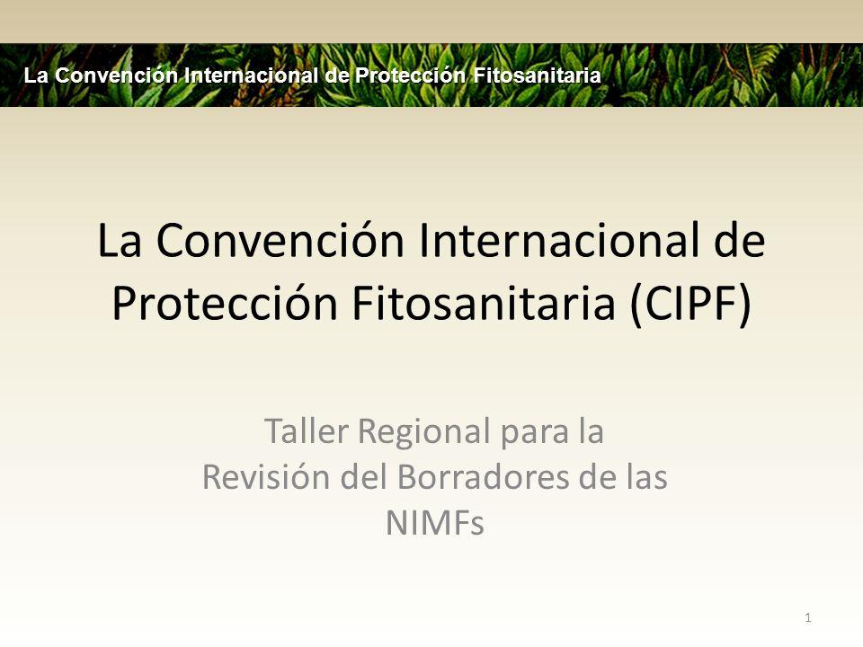 La Convención Internacional de Protección Fitosanitaria (CIPF)