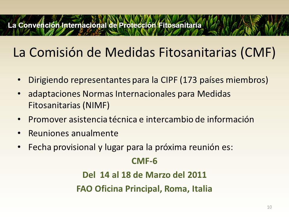 La Comisión de Medidas Fitosanitarias (CMF)