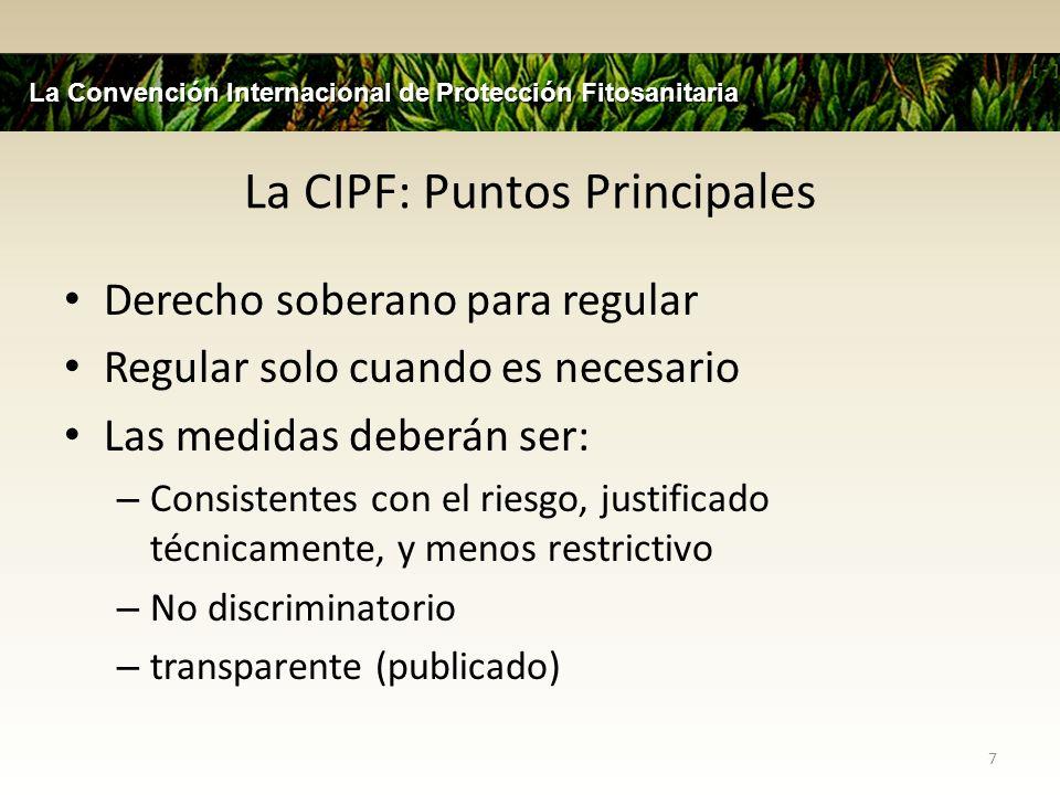 La CIPF: Puntos Principales