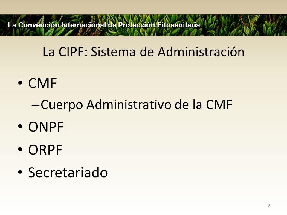 La CIPF: Sistema de Administración