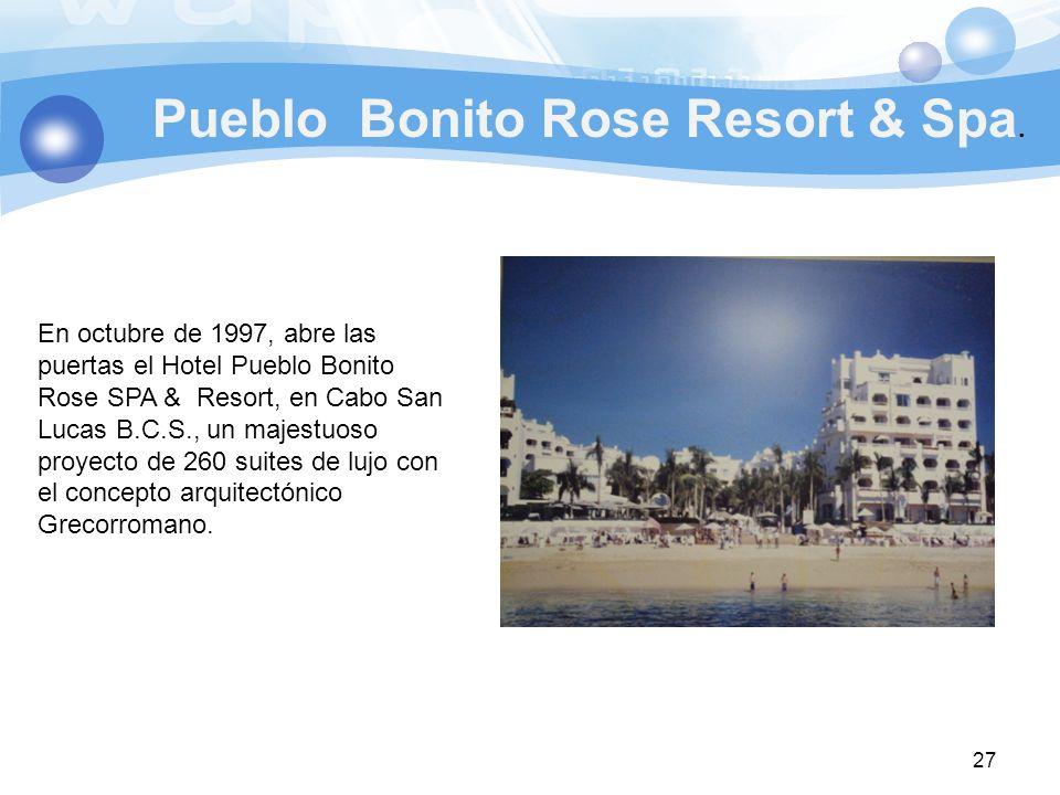 Pueblo Bonito Rose Resort & Spa.