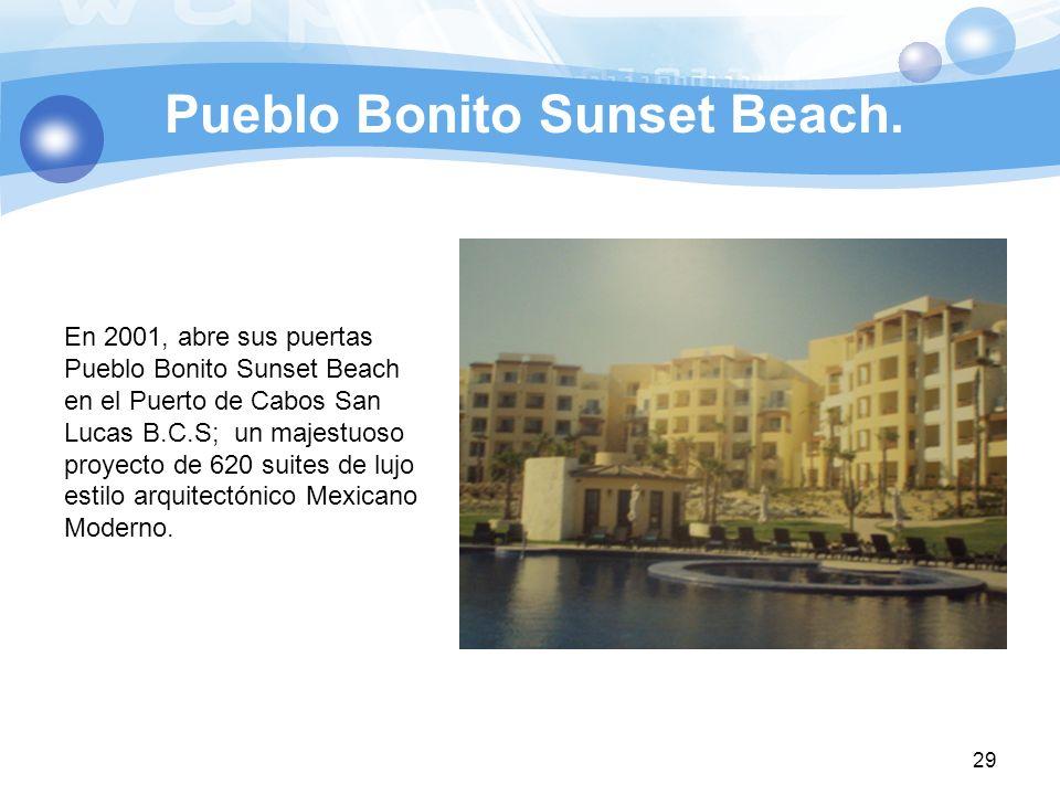 Pueblo Bonito Sunset Beach.
