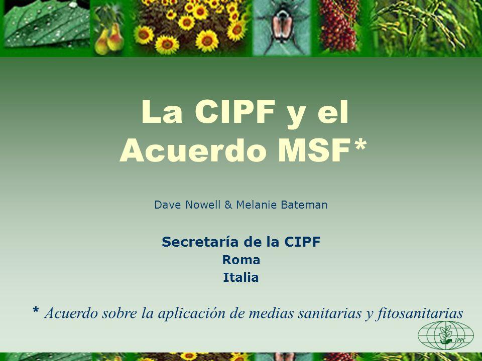La CIPF y el Acuerdo MSF*