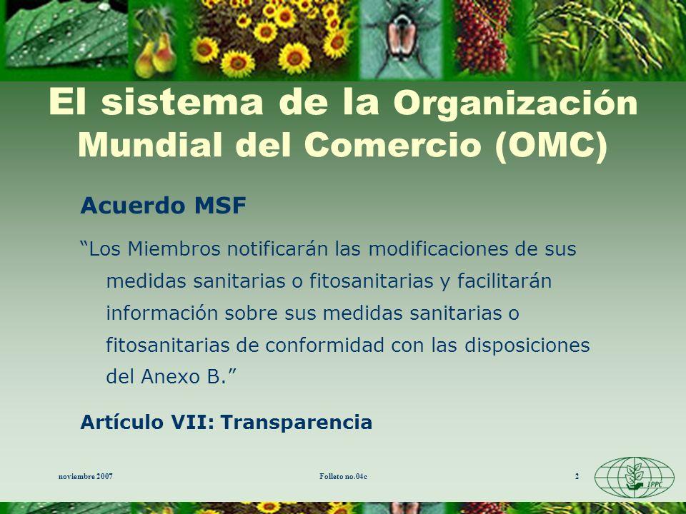 El sistema de la Organización Mundial del Comercio (OMC)