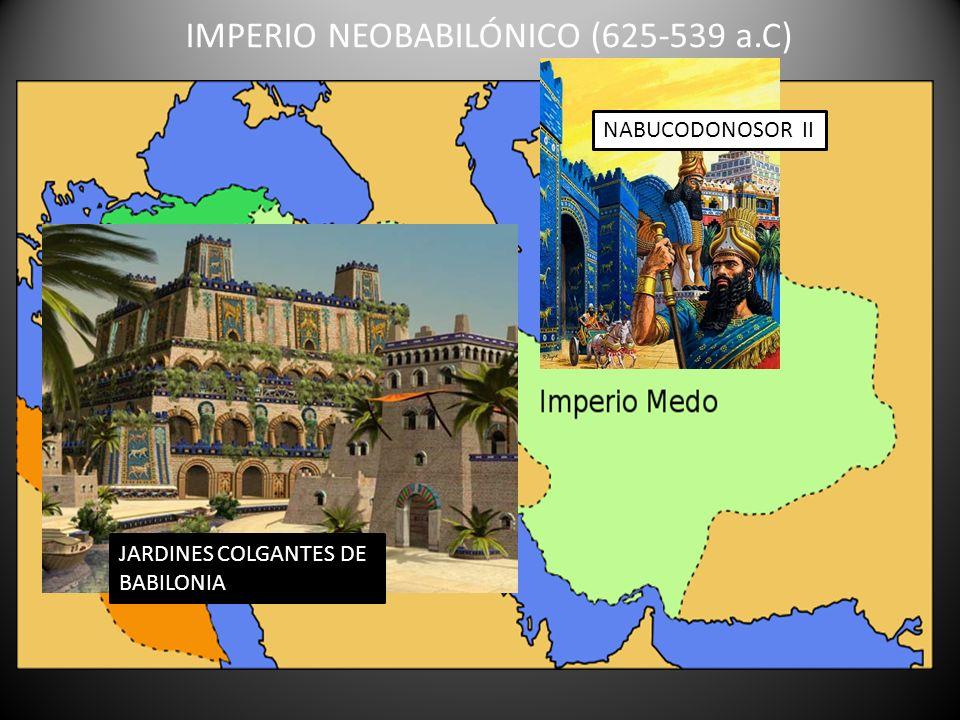 IMPERIO NEOBABILÓNICO (625-539 a.C)