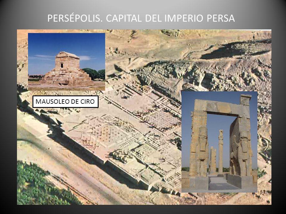 PERSÉPOLIS. CAPITAL DEL IMPERIO PERSA