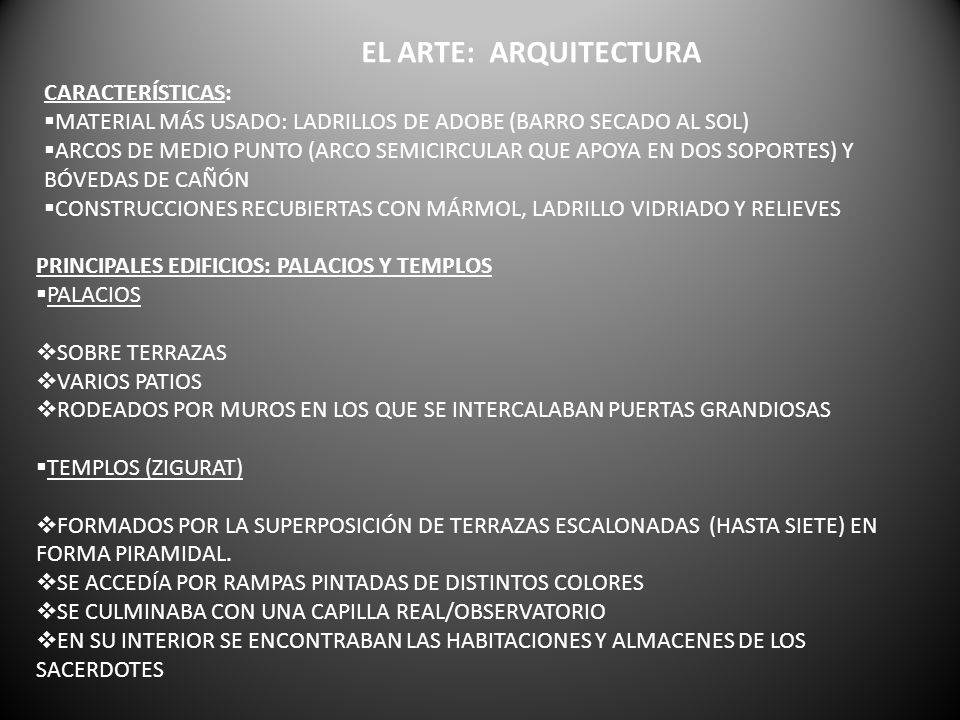 EL ARTE: ARQUITECTURA CARACTERÍSTICAS: