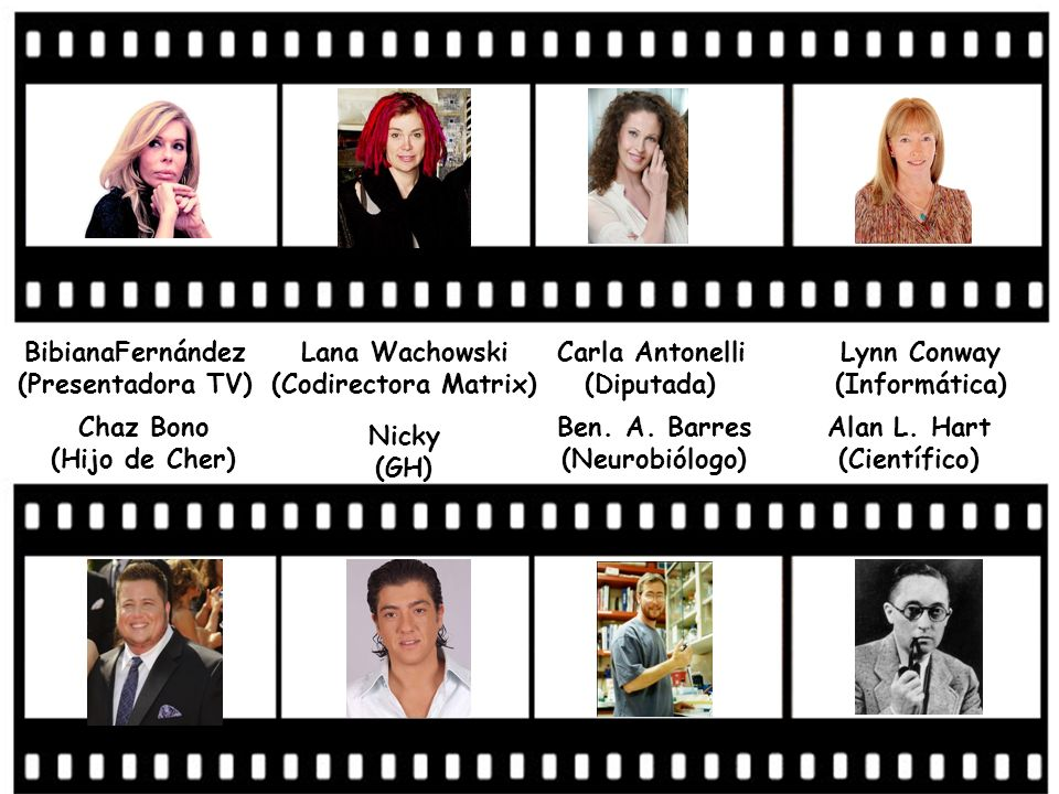 BibianaFernández (Presentadora TV) Lana Wachowski (Codirectora Matrix)