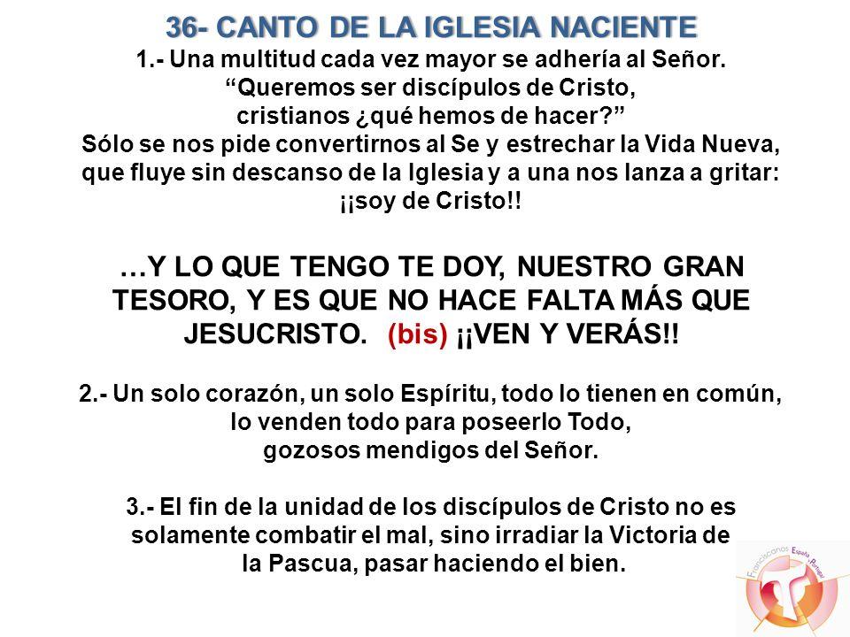 36- CANTO DE LA IGLESIA NACIENTE 1